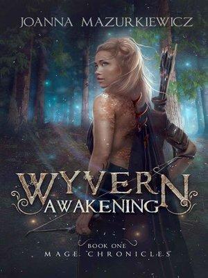 cover image of Wyvern Awakening