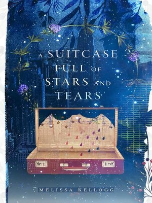 cover image of A Suitcase Full of Stars and Tears