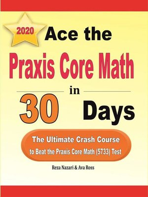 cover image of Ace the Praxis Core Math in 30 Days