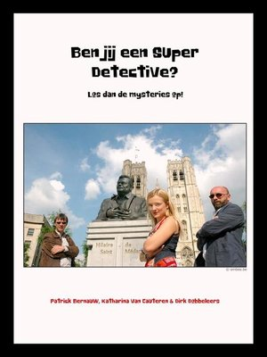 cover image of Ben jij een Super Detective? Los dan de mysteries op!