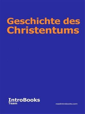 cover image of Geschichte des Christentums