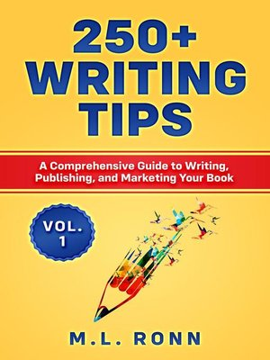 cover image of 250+ Writing Tips, Volume 1