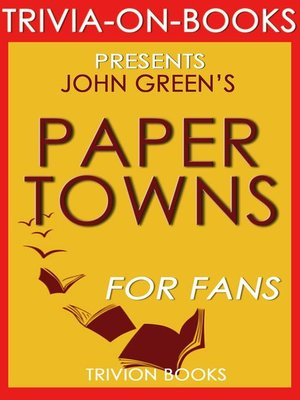 cover image of Paper Towns by John Green (Trivia-On-Books)