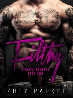 cover image of Filthy (Book 2)