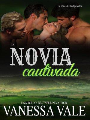 cover image of La novia cautivada