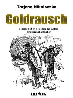 cover image of Goldrausch