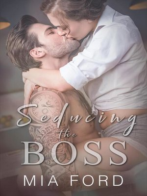 cover image of Seducing the Boss