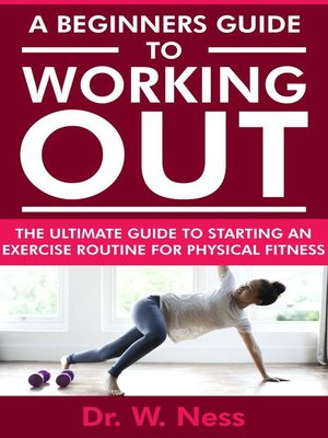 cover image of A Beginners Guide to Working Out