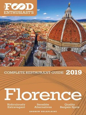 cover image of Florence--2019--The Food Enthusiast's Complete Restaurant Guide