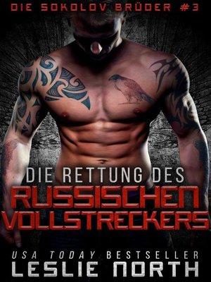 cover image of Die Rettung Des Russischen Vollstreckers