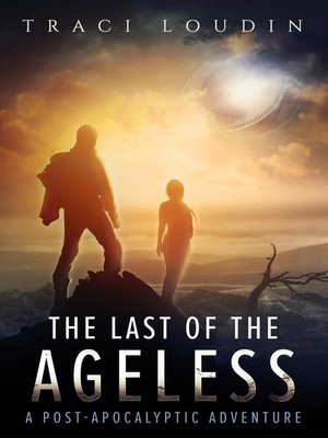 cover image of The Last of the Ageless