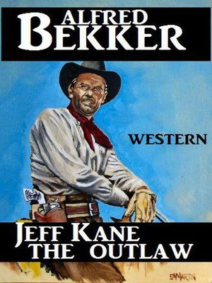 cover image of Jeff Kane--The Outlaw