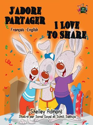 cover image of J'adore Partager I Love to Share (Bilingual French Children's Book)