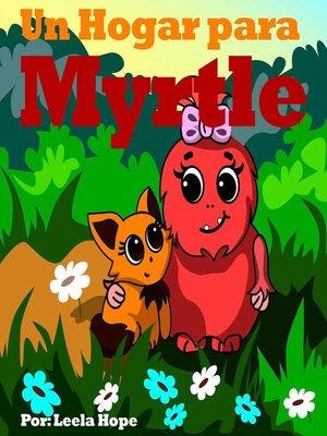 cover image of Un Hogar para Myrtle
