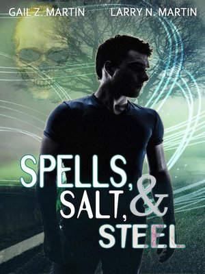 cover image of Spells, Salt, & Steel--A New Templars Novella