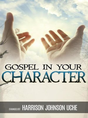 cover image of Gospel In Your Character