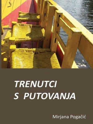 cover image of Trenutci s putovanja