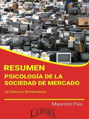 cover image of Resumen de Psicología de la Sociedad de Mercado