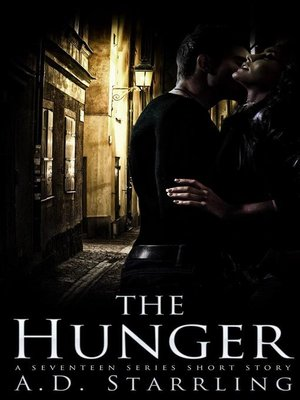 cover image of The Hunger (A Seventeen Series Short Story #5)