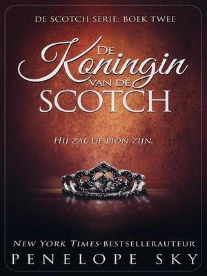 cover image of De Koningin van de Scotch