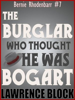 cover image of The Burglar Who Thought He Was Bogart