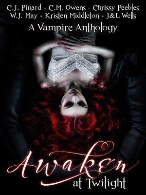 cover image of Awaken at Twilight (A Vampire Anthology)