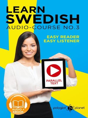 cover image of Learn Swedish--Easy Reader | Easy Listener | Parallel Text Swedish Audio Course No. 3