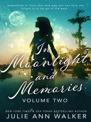 cover image of Volume Two: In Moonlight and Memories, #2