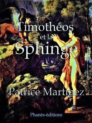 cover image of Timohéos et la Sphinge