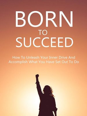 cover image of Born to Succeed