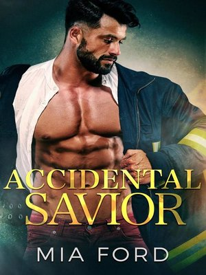 cover image of Accidental Savior