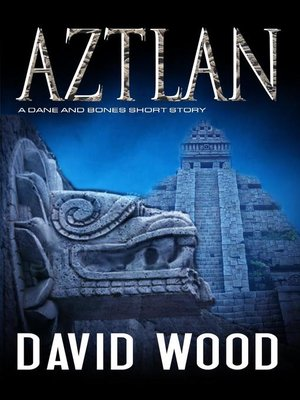 cover image of Aztlan- a Story from the Dane Maddock Universe