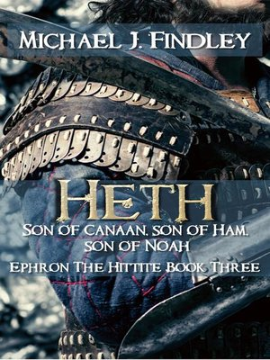 cover image of Heth Son of Canaan Son of Ham, Son of Noah