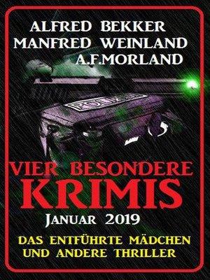 cover image of Vier besondere Krimis Januar 2019