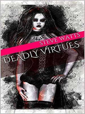 cover image of Deadly Virtues