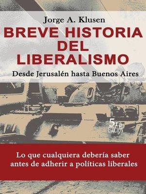 cover image of 5ed Breve Historia del Liberalismo. Desde Jerusalen hasta Buenos Aires