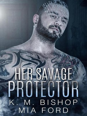 cover image of Her Savage Protector