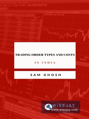 cover image of Trading Order Types and Costs in India