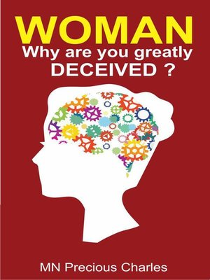 cover image of Woman, Why Are You Greatly Deceived?