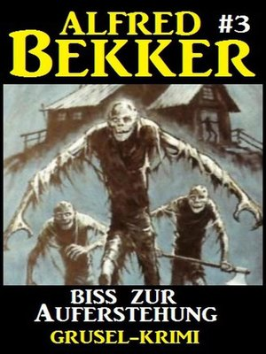 cover image of Alfred Bekker Grusel-Krimi #3