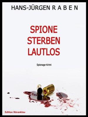 cover image of Spione sterben lautlos