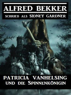 cover image of Patricia Vanhelsing und die Spinnenkönigin