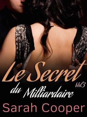 cover image of Le Secret du Milliardaire Volume 3