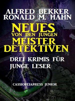 cover image of Neues von den jungen Meisterdetektiven
