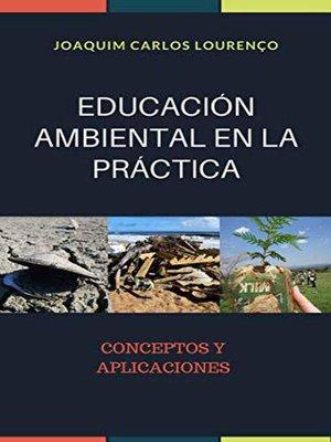 cover image of EDUCACIÓN AMBIENTAL EN LA PRÁCTICA