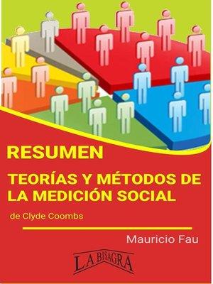cover image of Resumen de Teorías y Métodos de la Medición Social