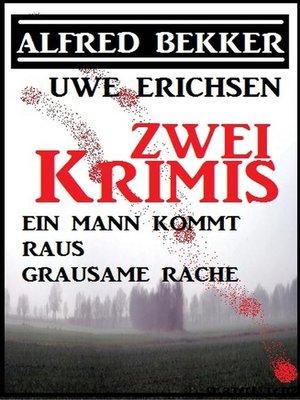 cover image of Zwei Bekker/Erichsen Krimis