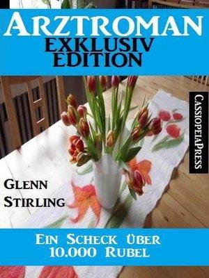 cover image of Ein Scheck über 10.000 Rubel