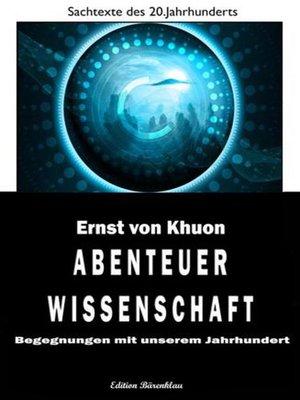cover image of Begegnungen mit unserem Jahrhundert--Abenteuer Wissenschaft