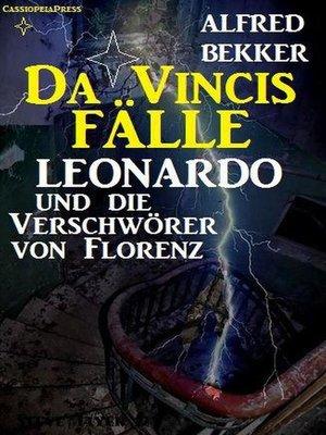 cover image of Leonardo und die Verschwörer von Florenz